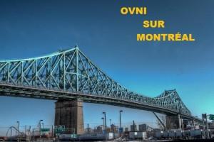Un OVNI sur Montréal?